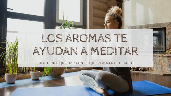 aromas para meditar