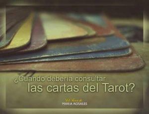 cuando consultar las cartas del Tarot