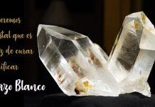 el cuarzo blanco para sanar y purificar energia