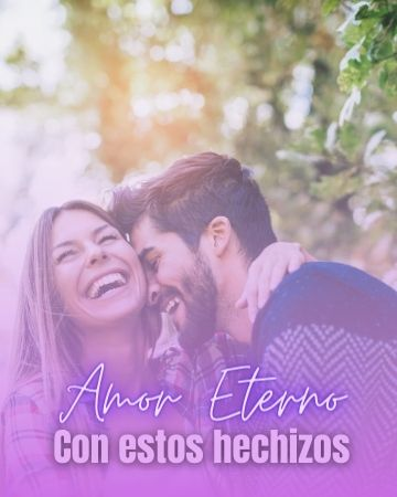 Hechizos para que tu ROMANCE sea ETERNO 2