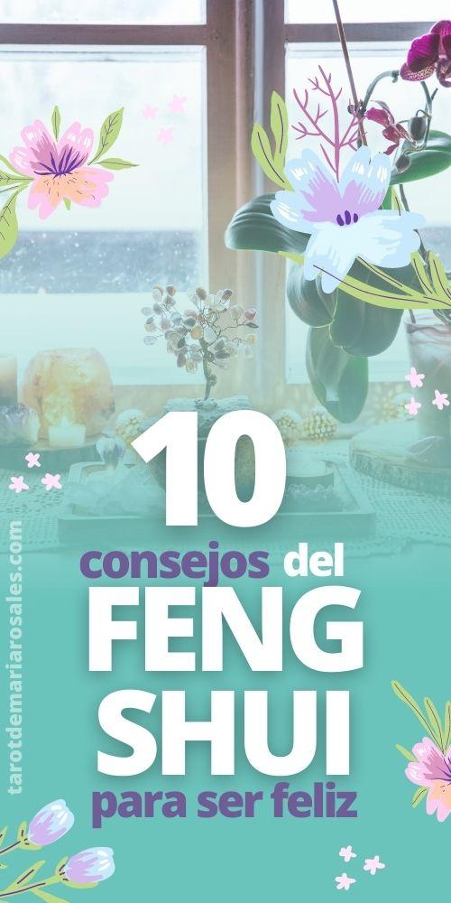 10 consejos del Feng Shui para ser más feliz 1