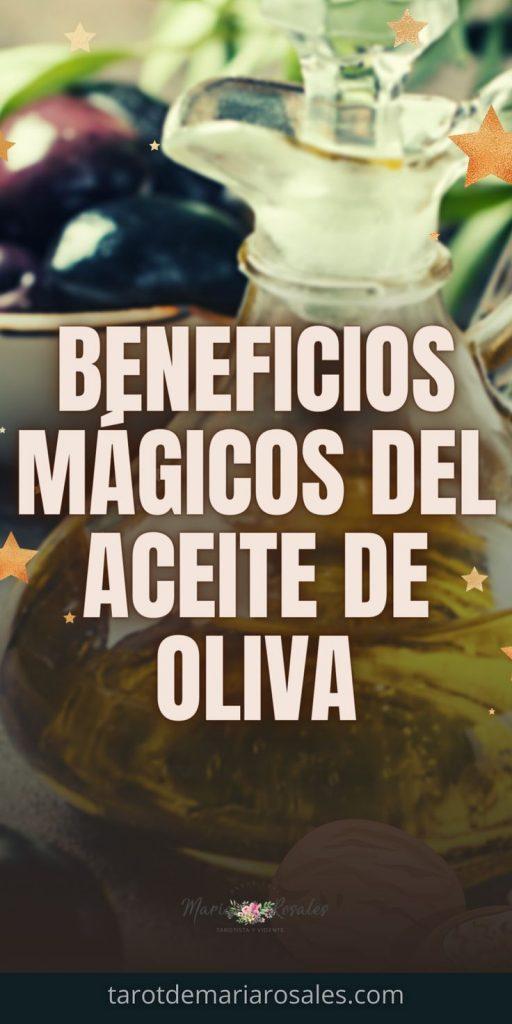 Beneficios mágicos del Aceite de Oliva